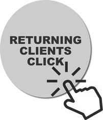 Returning Clients Click Here